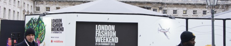Organisation du London Fashion Weekend 2013