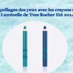 Make Up : les crayons regard Luminelle Eté 2014 Yves Rocher