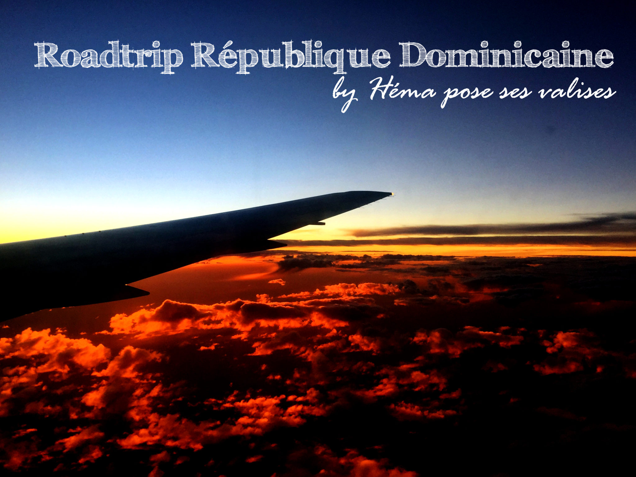 Hemaposesesvalises_roadtrip_Republique_dominicaine_coucher_de_soleil