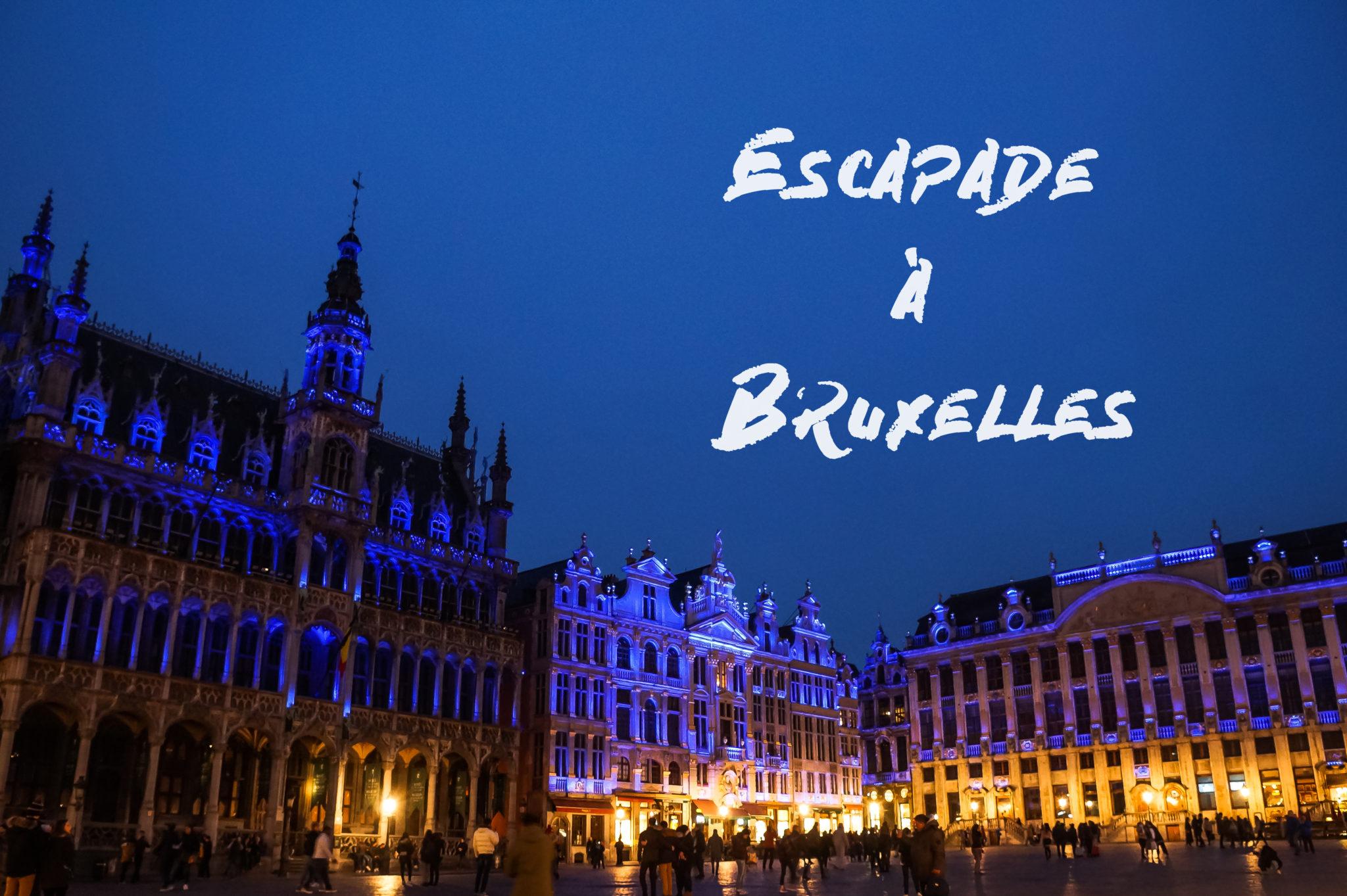 Escapade à Bruxelles