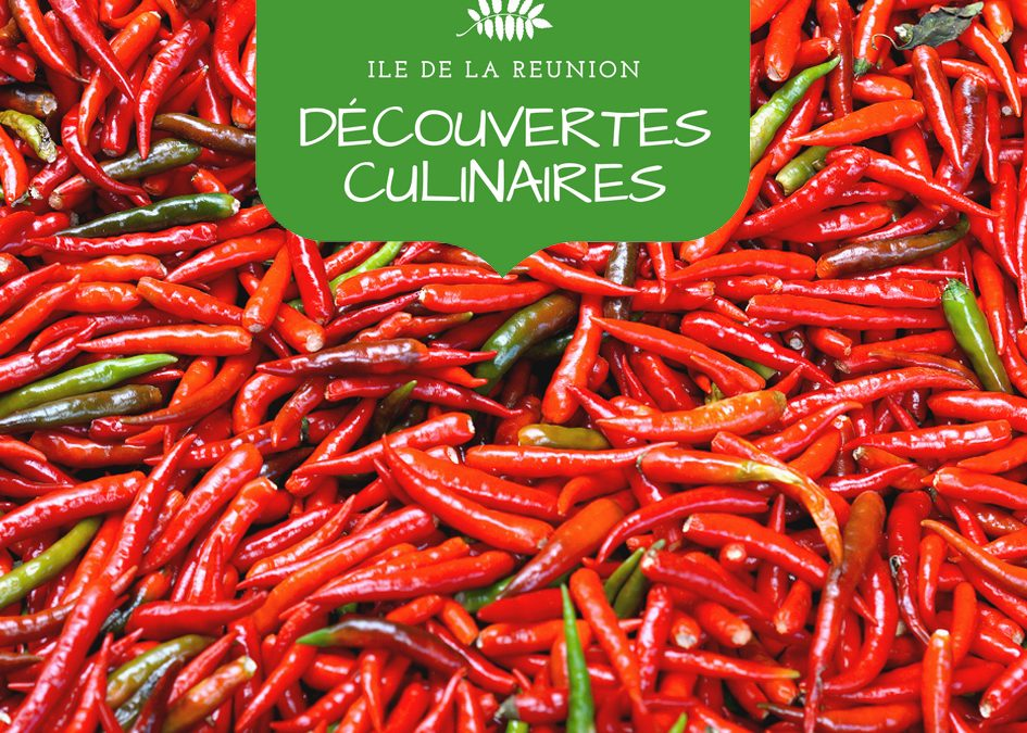 Découvertes culinaires : les spécialités de La Réunion